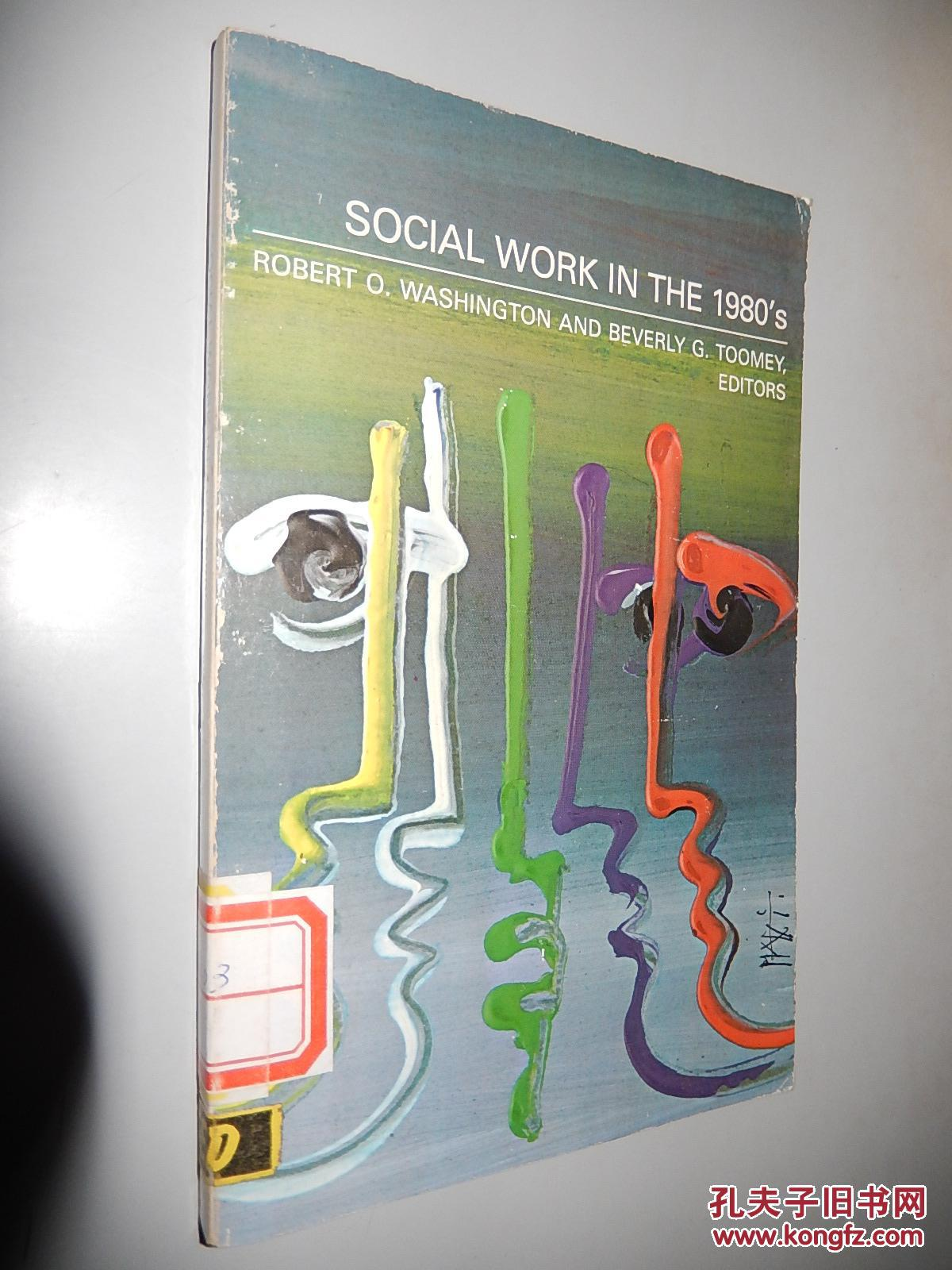 Social work in the 1980's  英文原版 馆藏