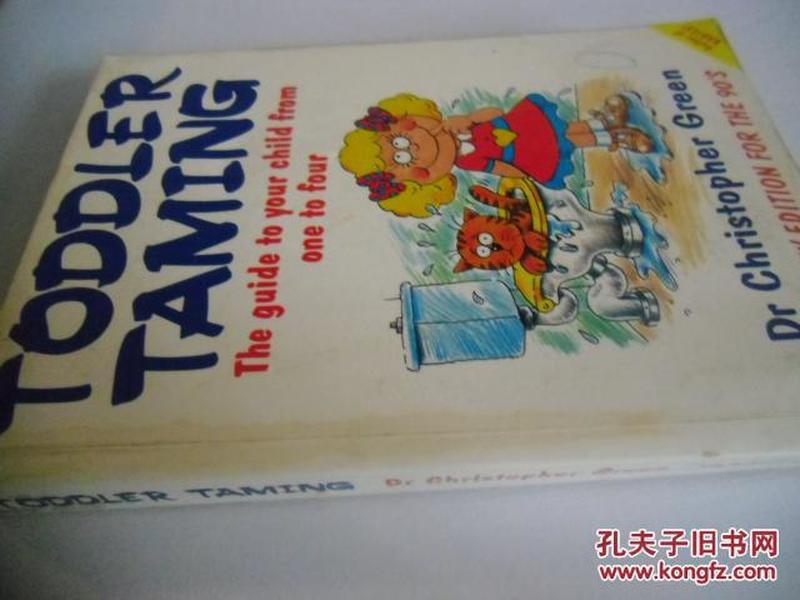 英文原版      Toddler Taming: The Guide to Your Child from One to Four