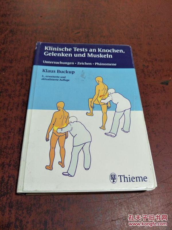 Klinische Tests an Knochen, Gelenken und Muskeln[临床试验中的骨骼,关节和肌肉]德文原版 库存
