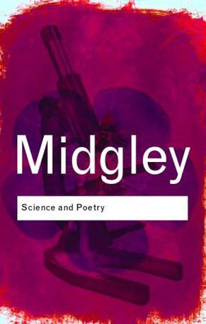 科学与诗歌Science and Poetry(Mary Midgley)Routledge Classics 英文原版