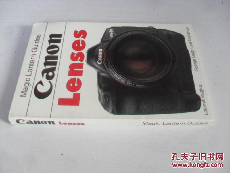 英文原版 Canon Lenses (Magic Lantern Guides)