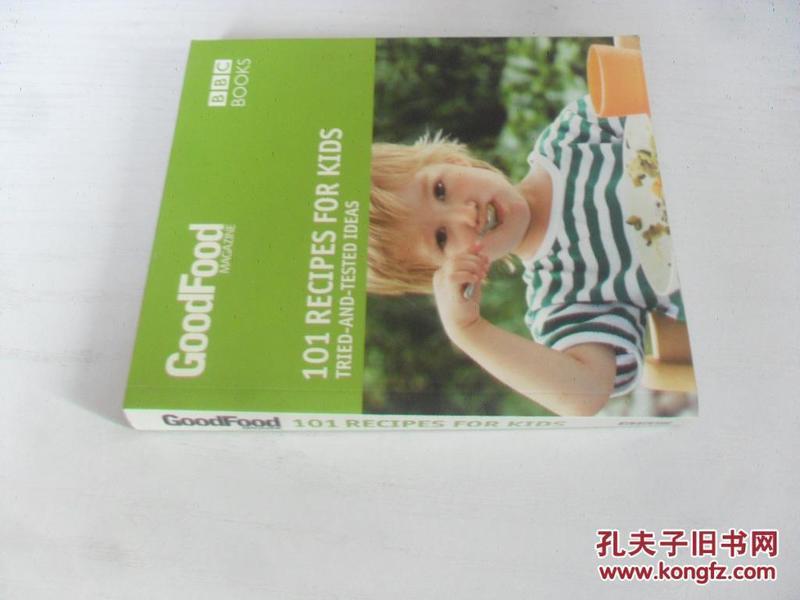 英文原版  101 Recipes for Kids: Tried-and-Tested Ideas (Good Food 101) Paperback – September 16, 2008