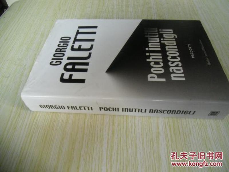 意大利文原版    Pochi inutili nascondigli (Italian) Hardcover