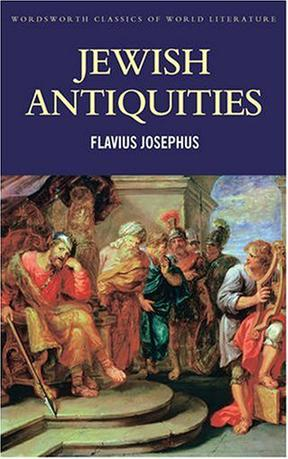 犹太古典史Flavius Josephus(尤索弗斯) Jewish Antiquities  犹太古史记  (Wordsworth Classics)英文原版