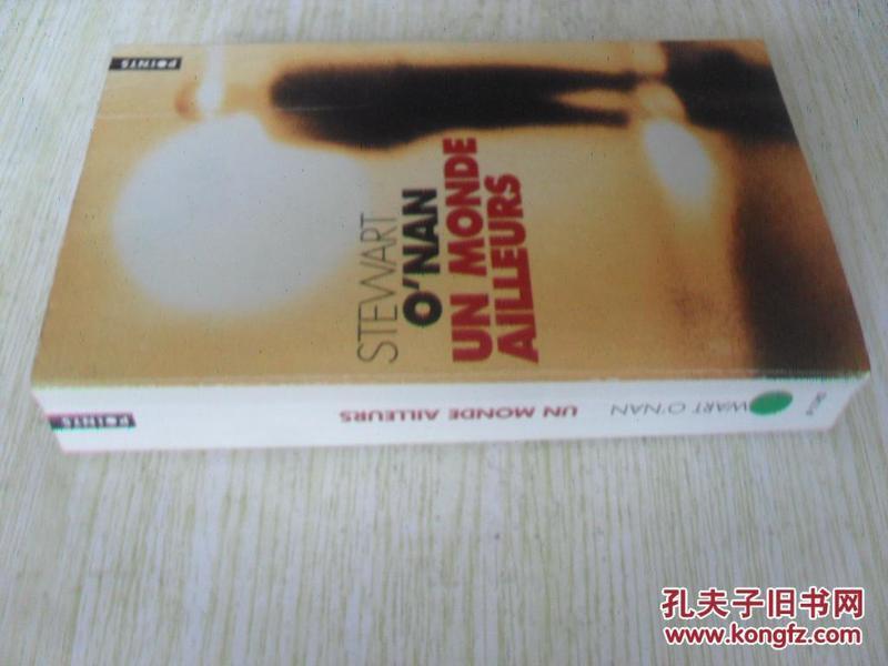 英法文原版 Un Monde Ailleurs (English and French Edition) . Stewart ONan
