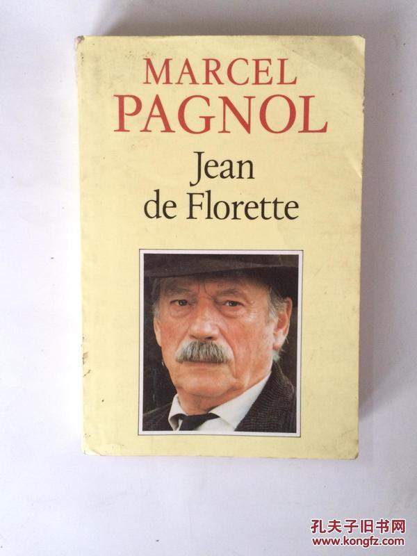 【全国运费6元起】 MARCEL PAGNOL,JEAN DE FLORETTE 9782877060547