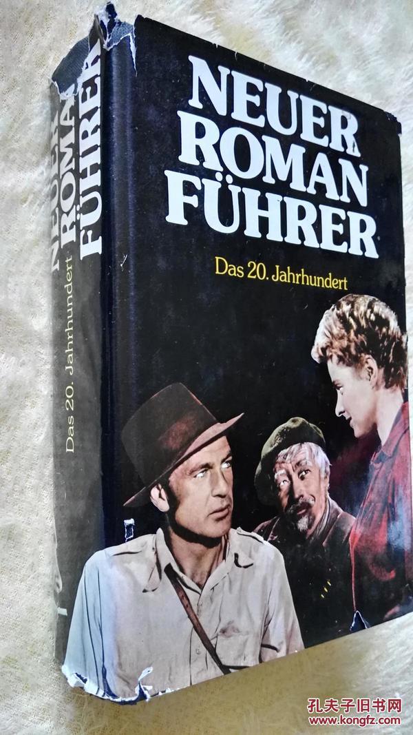 德文原版     Neuer Roman Führer Das 20.Jahrhundert.Paul Wimmer