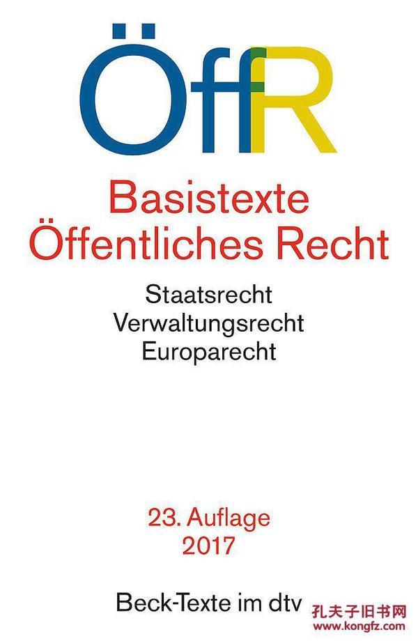 德国原版 德文 德语 Basistexte Öffentliches Recht 公法基本文本 国家法 行政法 欧盟法 Staatsrecht Verwaltungsrecht Europarecht