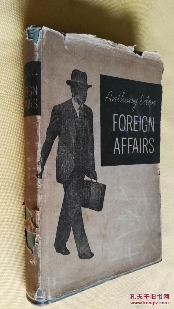 民国旧书  foreign affairs by the right hon.Anthony Eden