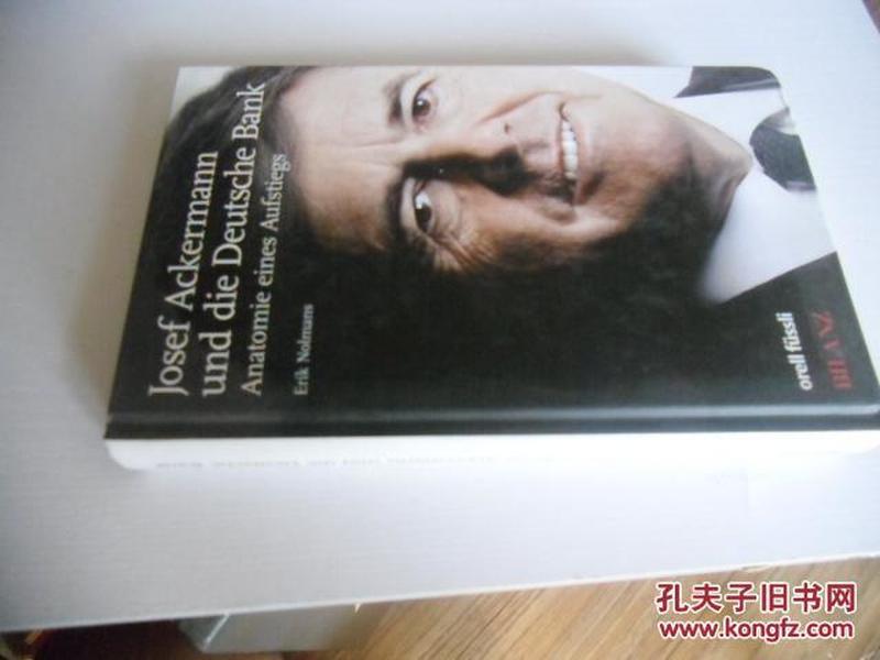 德文原版     Josef Ackermann und die Deutsche Bank
