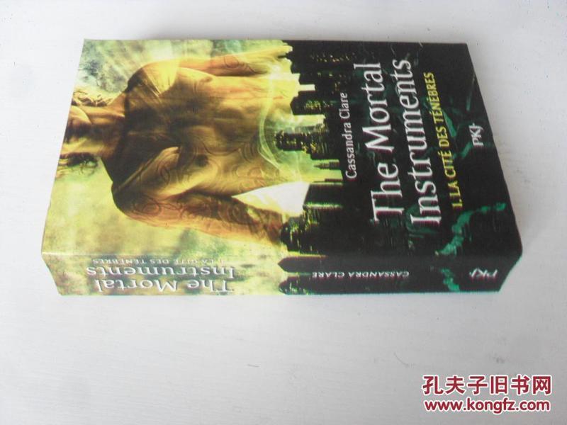 法文原版 The Mortal Instruments, Tome 1 : La citE des tenebres .CASSANDRA CLARE