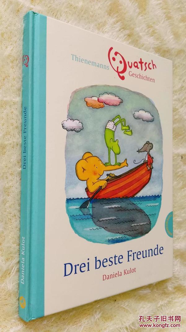 德文原版《三个最好的朋友》Drei beste Freunde.Daniela Kulot 绘图本