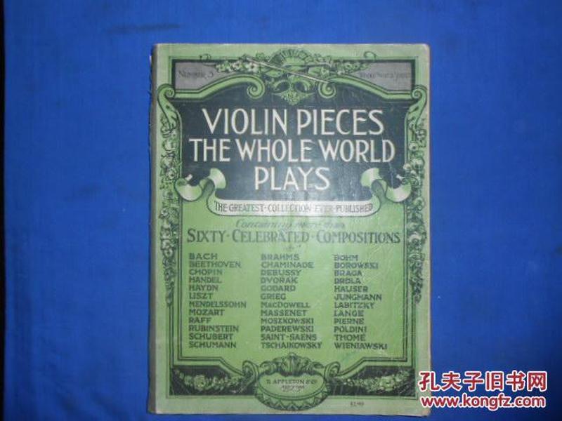 VIOLIN PIECES THE WHOLE WORLD PLAYS(不认识外文 书名等以图片为准 请书友自鉴)扉页有几个字迹和一个公章