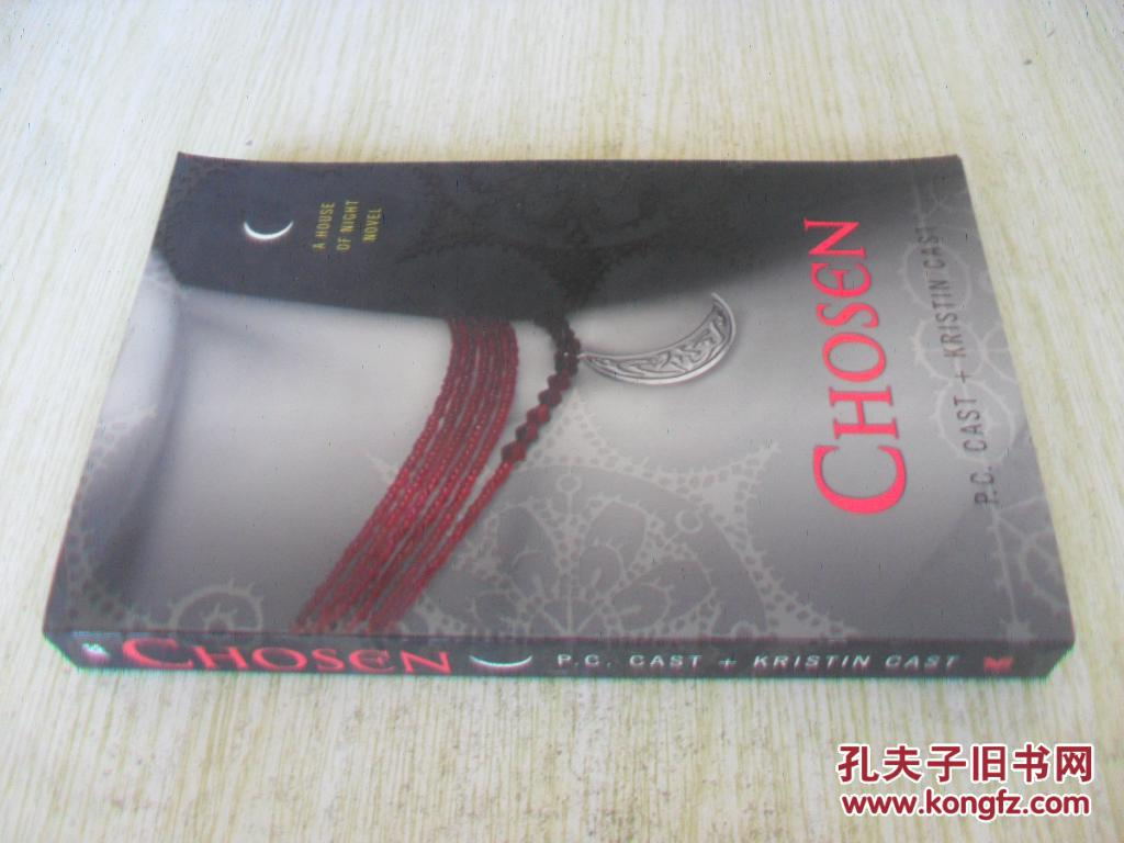 英文原版 Chosen (House of Night, Book 3).  P. C. Cast  , Kristin Cast