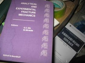 ANALYTICAL AND EXPERIMENTAL FRACTURE MECHANICS