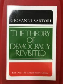 The Theory of Democracy Revisited,Part One: The Contemporary Debate