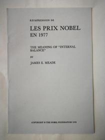 著名经济学家1977年诺贝尔经济学奖得主米德 诺贝尔获奖演讲单印本《国际收支平衡表的意义》签名本 受赠人Yorg Uwe Schmidt