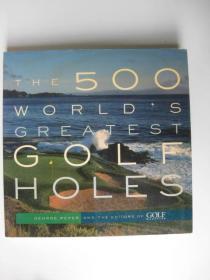 THE 500 WORLDS GREATEST GOLF HOLES世界500大高尔夫球洞