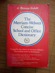 The Merriam-Webster Concise School and Office DICTIONARY