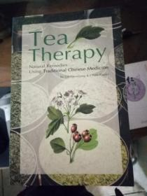 Tea Therapy: Natural Remedies Using Traditional Chinese Medicine(茶疗法:中药的天然疗法)