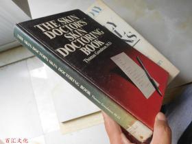 The Skin Doctors Skin Doctoring Book(16开精装 英文原版) (皮肤医生的皮肤治疗手册)