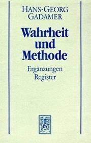德国原版 德文 德语 伽达默尔 真理与方法 下册 Wahrheit und Methode II - Ergänzungen, Register