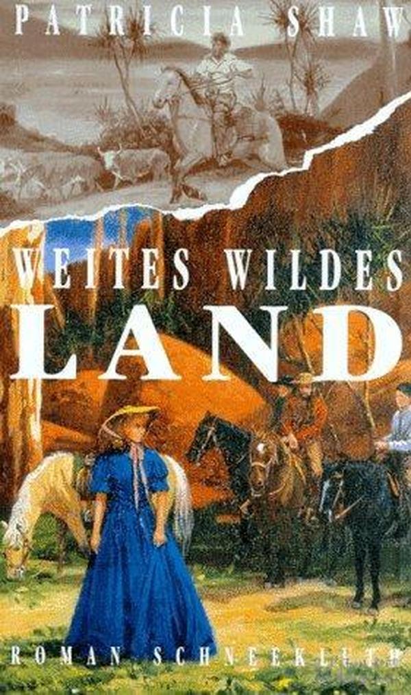 Weites Wildes Land: Roman