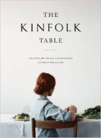 The Kinfolk Table:Recipes for Small Gatherings
