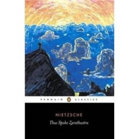 Thus Spoke Zarathustra:A Book for Everyone and No One