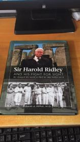 Sir Harold Ridley and His Fight for Sight