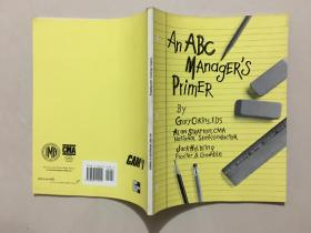 AN ABC MANAGER'S PRIMER