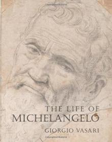 The Life Of Michelangelo