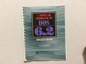 A MODULAR APPROACH TO DOS 6.2 DONALD CHAND