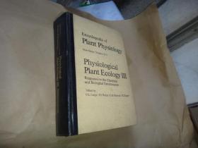 encyclopedia of plant physiology植物生理生态学3(对化学和生物环境的反应)  大32开精装