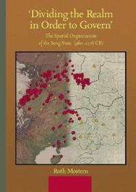 dividing The Realm In Order To Govern: The Spatial Organization Of The Song State (harvard-yenchin