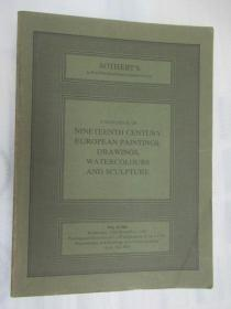 Sothebys Catalogue of Nineteenth Century European Paintings,Drawings,Watercolours and Sculpture (苏富比十九世纪欧洲绘画,水彩画和雕塑目录)