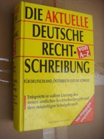 DIE AKTUELLE DEUTSCHE RECHT-SCHREIBUNG VON A-Z 德语拼写词典 精装20开 1064页 好品相