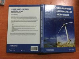 WIND RESOURCE ASSESSMENT AND MICRO-SITING - Science and Engineering  英文版 精装