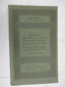 Sothebys  Catalogue of Important Military and Naval Campaign Medals,Gallantry Awards(苏富比海军运动奖章勇士奖章目录)