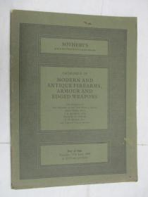 Sothebys  Catalogue of Modern and Antique Firearms,Armour and Edged Weapons(苏富比古董火枪,头盔,武器目录)