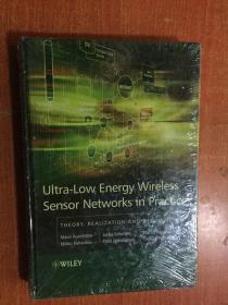 Ultra-Low Energy Wireless Sensor Networks in Practice    英文原版 精装 未拆封