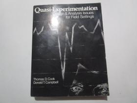 英文原版:Quasi-Experimentation: Design & Analysis Issues for Field Settings