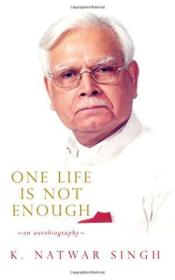 One Life Is Not Enough An Autobiography