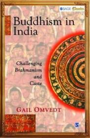 Buddhism In India: Challenging Brahmanism And Caste (sage Classics)