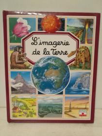 儿童全彩图解认知:地球,人类的家园  Limagerie de la Terre (童书绘本)法文原版书