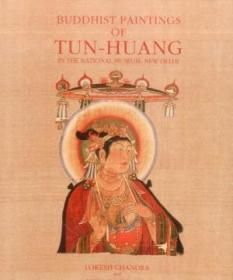Buddhist Paintings Of Tun-huang: In The National Museum  New Delhi