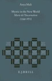 Mystic In The New World: Marie De L'incarnation (1599-1672) (studies In The History Of Christian Tho