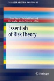 Essentials Of Risk Theory (springerbriefs In Philosophy)