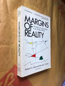 Margins Of Reality: The Role Of Consciousness In The Physical World   ( 16开)