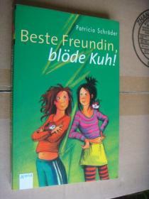 德文少儿原版  Beste Freundin,blöde kuh!